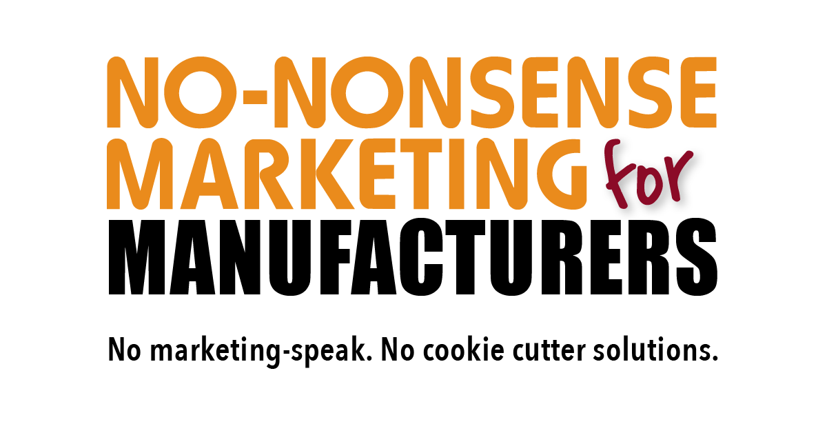 No-Nonsense Marketing for Manufacturers